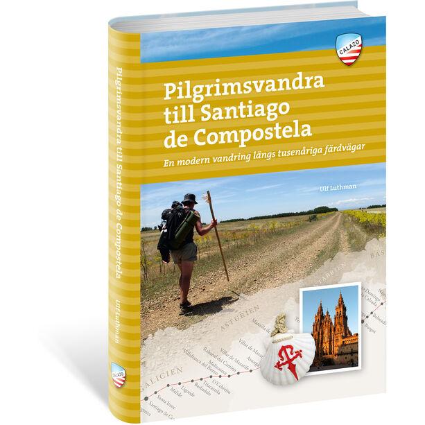 Calazo Pilgrimsvandra till Santiago de Compostela, 2a uppl